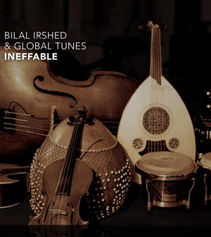 Bilal Irshed & Global Tunes